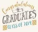 Congratulations Graduates of Class of 2019